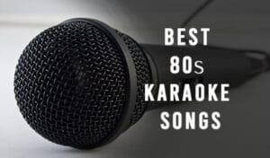 Best 80S Karaoke Songs 2020 Top Brands Review