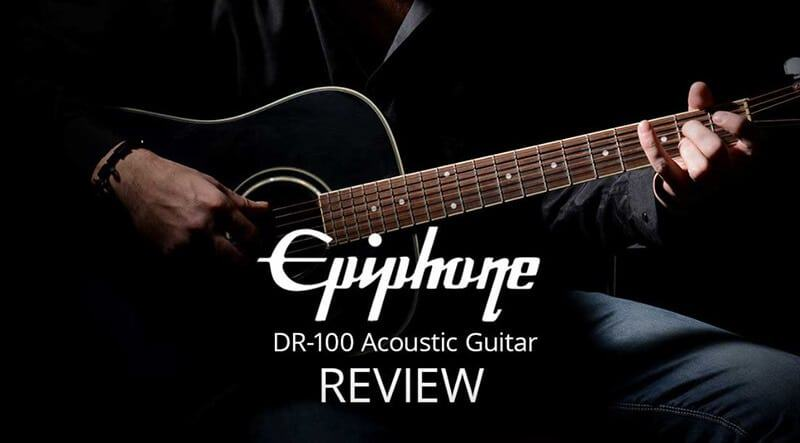 Epiphone Dr-100 Review 2021 Top Full Guide