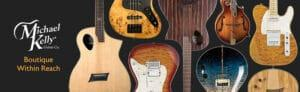 Michael Kelly Guitars Review 2021 Top Full Guide