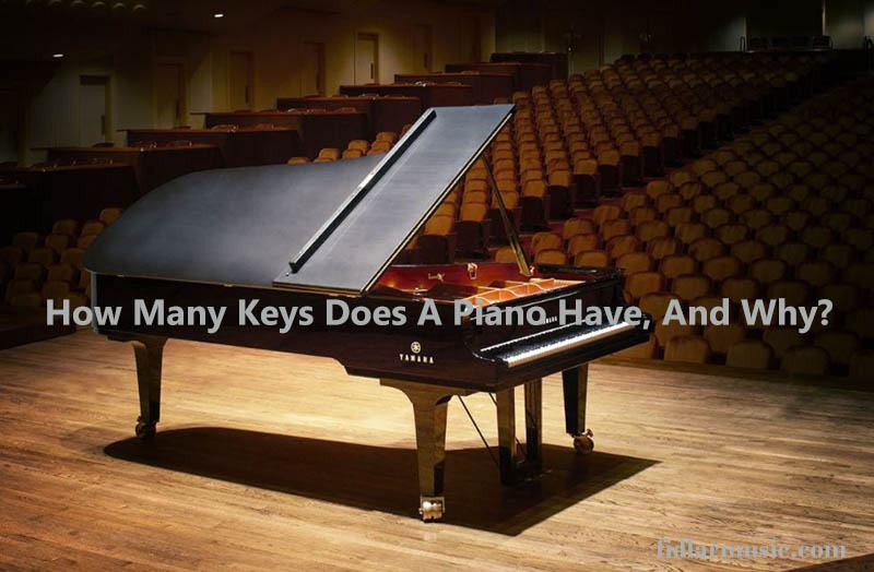 How Many Keys Does A Piano Have 2021 Top Full Review, Guide