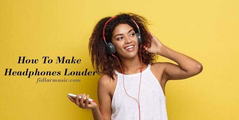 How To Make Headphones Louder 2021 Best Reviews