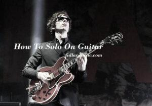 How To Solo On Guitar 2021 Best Reviews