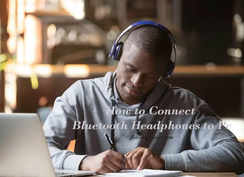 How to Connect Bluetooth Headphones to Pc 2021 Best Reviews