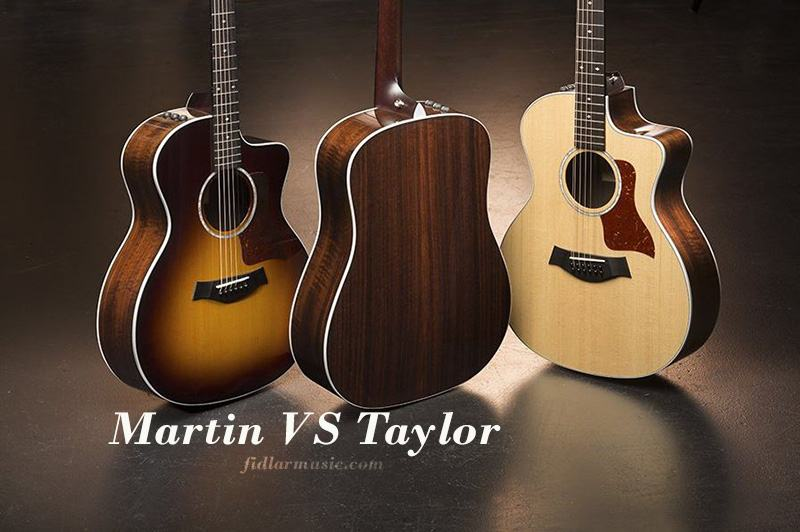 Martin VS Taylor 2021 Which One Is Better And What Are The Differences Between Them