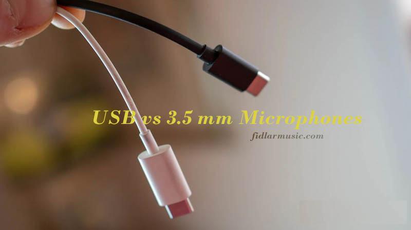 USB vs 3.5 mm Microphones 2021