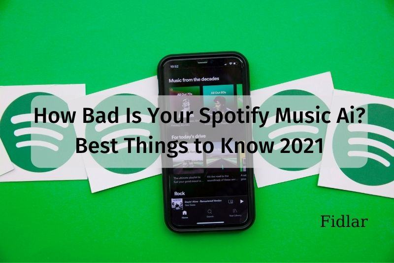How Bad Is Your Spotify Music Ai Best Things to Know 2021
