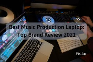 Best Music Production Laptop Top Brand Review 2021