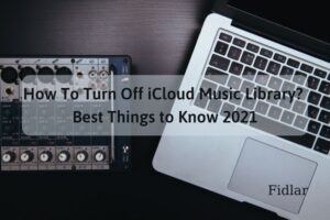 How To Turn Off Icloud Music Library Best Things to Know 2021