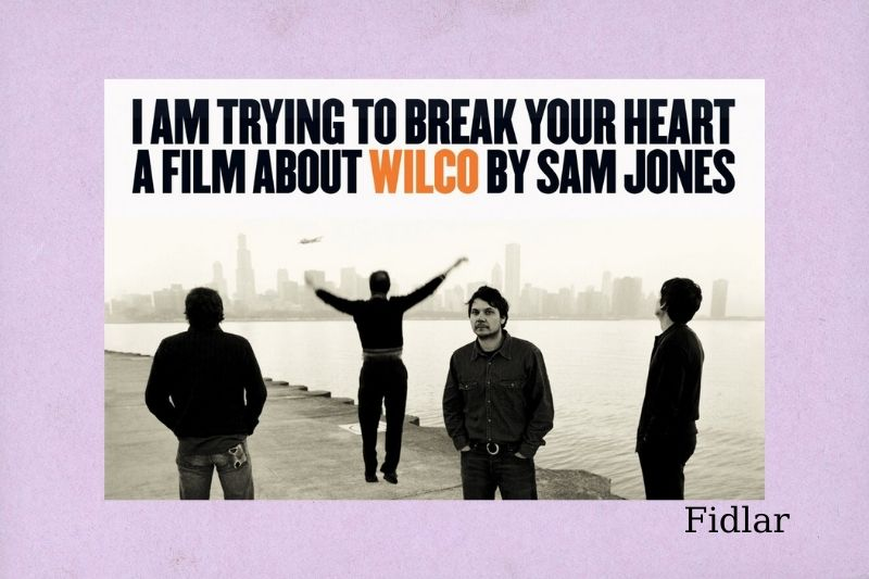 I Am Trying To Break Your Heart A Film About Wilco (2002)